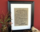 SOMETIMES when the WIND is WARM - burlap art print
