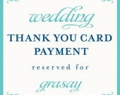 thank you card payment reserved for: grasay