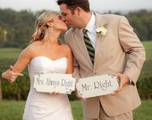 Chair Signs- MR and MRS RIGHT Wedding Signs, 12x6 Double-sided Chair Signs