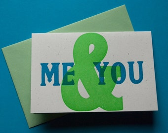 Me & You Letterpress Greeting Card Handprinted From Vintage Wood Type