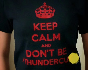 Keep Calm and Don't Be A Thunderc*nt Black with Red T-shirt Very British and Vulgar Funny Swear Word Tee FREE US SHIPPING Domestic Only