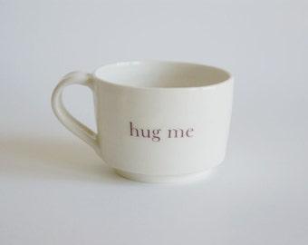 White Porcelain Mug  - White Ceramic Cup - Handmade Pottery Mug - Small White Hug Me Cup - Hug Mug - Valentines Gift