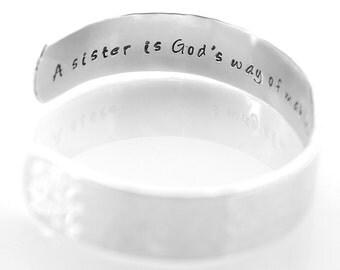 Personalized Sister Bracelet Cuff - A sister is God's way of making sure we never walk alone - Sister Jewelry