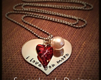 I Love You More Necklace - stainless steel 1 sided disc - choice of chain - Swarovski crystal heart - Swarovski glass pearl