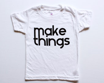 unisex kids graphic t shirt - MAKE THINGS -boys - girls - toddlers - handprinted shirt - tops - children's clothing - black and white