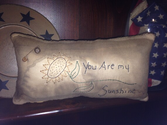 Primitive Stitchery Sunflower Pillow Tuck / You are my Sunshine....