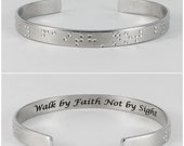 Walk by Faith Not by Sight, Braille Bracelet, Silver Bracelet, Metal Bracelet, Bracelet, Braille Jewelry, Non Tactical Braille