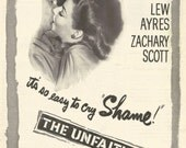 Vintage 1940s 1947 original magazine ad advertisement - The Unfaithful movie ft. Ann Sheridan  Expires May 21, 2016 and will not be renewed