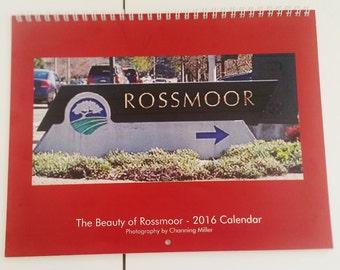 The Beauty of Rossmoor 2016 wall calendar