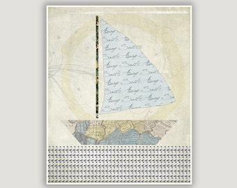 Nautical Print, Sail Away, beach decor, blue and cream, beach wall art, sail boat, digital collage art, inspiration, travel print, abstract
