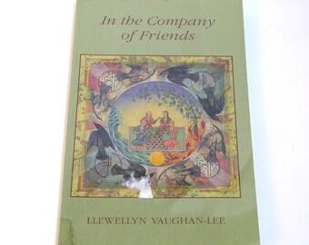 In The Company Of Friends By Llewellyn Vaughan-Lee, Vintage Book