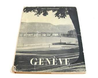 Geneve By Paul Chaponniere, Geneva, Switzerland, Vintage Book, French Text