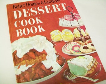 SALE - Better Homes and Gardens Dessert Cook Book, kitchen, 1970