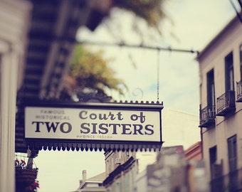"New Orleans Sign Photograph. French Quarter Art Print. ""Two Sisters"" Photography Wall Art, Home Decor 8x10, 11x14, 16x20, 20x24, 24x30"