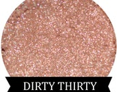 Neutral Brown Eyeshadow  DIRTY THIRTY  Loose Eye Shadow Makeup