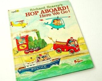 Vintage 1970s Childrens Book / Richard Scarry's Hop Aboard Here We Go 1972 Hc / Oversized Golden Book