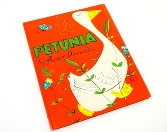 Petunia by Roger Duvoisin 60s Hc / Silly Goose Thinks She's Wise And Gives Bad Advice To Her Farm Friends / Vintage Childrens Book