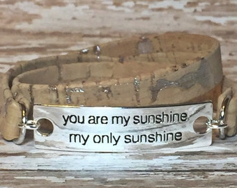 You Are My Sunshine, My Only Sunshine ~ Natural w/ Silver Specks Cork Double Wrap Bracelet~ Quote Charm