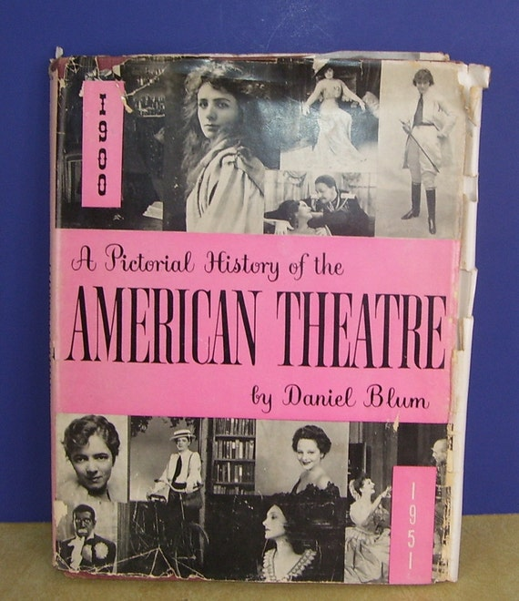 Large Pictorial History Of The American Theatre Book