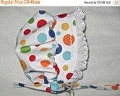 HALF PRICE til July 2 size 6 - 9 months Multi Color Dots on White  Baby Bonnet Sunhat Sunbonnet