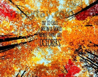 Orange Red October Quote, Lucy Maud Montgomery, Inspirational, Wall Art, Rustic, Fall, Autumn Leaves