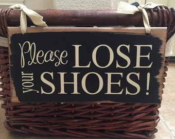 Please Remove Your Shoes Sign ~ Please Lose Your Shoes Custom Wood Sign ~ Take Off Shoes ~ No Shoes Sign ~ Please Remove Shoes Sign