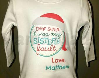 Boy's Christmas Shirt,Dear Santa It was my sister's fault shirt, Funny Santa Shirt, Funny Christmas Shirt, Boy's dear santa funny shirt