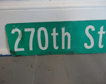 270th St -  Metal Street Sign