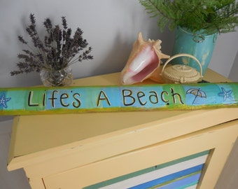Lifes A Beach handpainted coastal sign Recycled wood