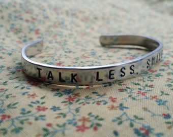 Talk Less, Smile More. Aaron Burr Hamilton Musical Inspired Handstamped Aluminium Cuff Bracelet
