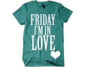 Friday I'm in Love Shirt -Friyay! -  Womens shirt - kids shirt - Weekend shirt