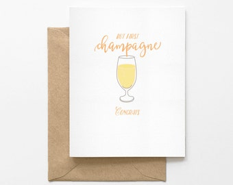But First, Champagne - Wedding Greeting Card