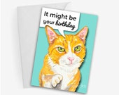 Funny Cat Birthday Card - 5x7 Greeting Card, Orange Tabby, Humour, Cat Illustration, Marker Art
