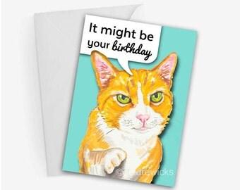 Funny Cat Birthday Card - 5x7 Greeting Card, Orange Tabby, Humour, Cat Illustration, Marker Art