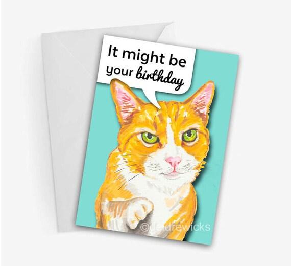 Birthday Orange Cat: Funny Cat Birthday Card 5x7 Greeting Card Orange Tabby