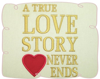A True Love Story Machine Embroidery Design Pattern-INSTANT DOWNLOAD
