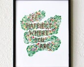 """happy art print - instant download, 8"""" x 10"""" - be happiest where you are, happy, positive, print, watercolor, art, wall hanging, flowers"""