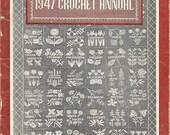 SALE Vintage Crochet Patterns 1947 Woman's Day Crochet Annual Booklet 105 Designs Crochet Directions Crochet Patterns Original Vintage Needl