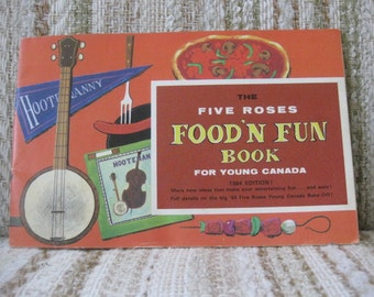 The Fives Roses Food 'N Fun Book for Young Canada - 1964 Edition