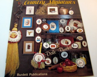 Love those Country Miniatures Cross Stitch booklet by Dale Burdett from 1983