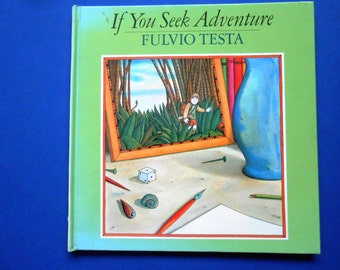 If You Seek Adventure, a Vintage Children's Book by Fulvio Testa