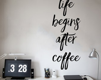 Life Begins After Coffee Wall Decal Quote - Coffee Wall Decor - WAL-2356