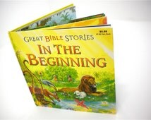 Children's book, In the Beginning, true Bible story for boys and girls with colorful illustrations about creation, the garden, Adam and Eve