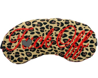 Mature! Classy F*uck Off Sleep Eye Mask Leopard Print and Red Adult Party Favors Blindfold