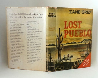 Vintage Zane Grey LOST PUEBLO 1954 1st Edition H-D Harper Hard Cover Dust Jacket Western Fiction Novel Collectible Author First Edition Nice