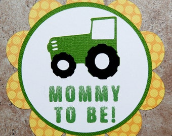 John Deere Tractor Theme Mommy Button Pin- for Baby Shower or Birthday Party