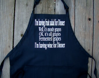 Funny Wine Apron, wine theme gift - I'm having wine for Dinner - Funny wine lover gift - Kitchen apron