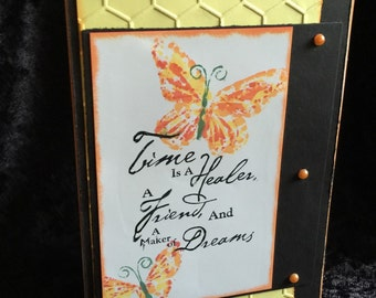 Sympathy and encouragement card butterflies time is a Healer