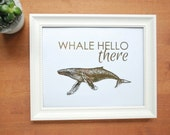 gold foil print: whale hello there, funny print, nursery art, office art, gold whale