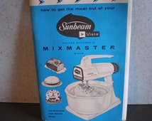 Vintage Mid Century Sunbeam Vista Mixmaster Instruction And Recipe Book
